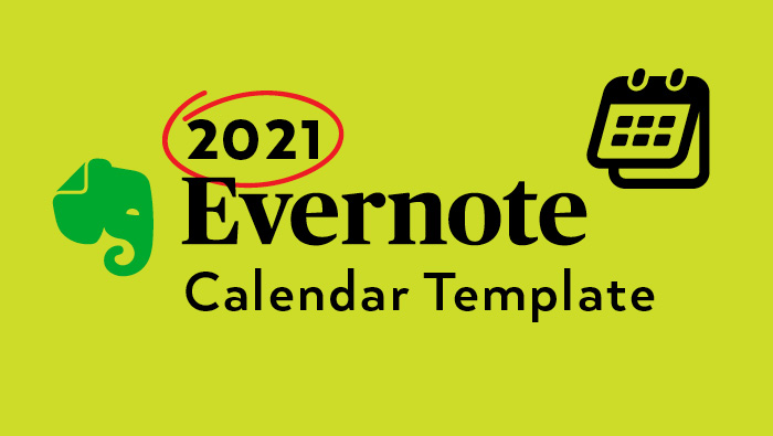 Evernote Calendar Template 2021 (Starts on Monday)